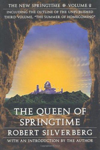 The Queen of Springtime: The New Springtime, Volume 2 (Beyond Armageddon): Silverberg, Robert