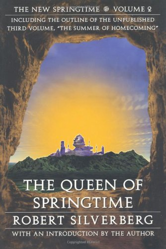 9780803293311: The Queen of Springtime: The New Springtime, Volume 2 (Beyond Armageddon)