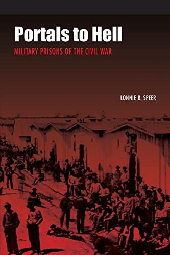 9780803293427: Portals to Hell: Military Prisons of the Civil War