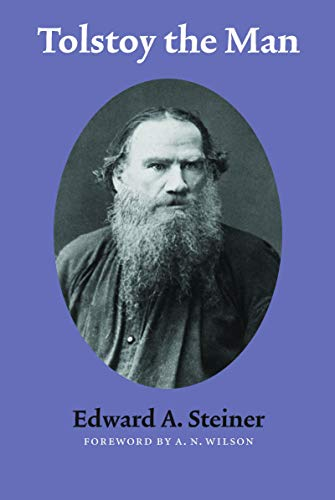 9780803293458: Tolstoy the Man