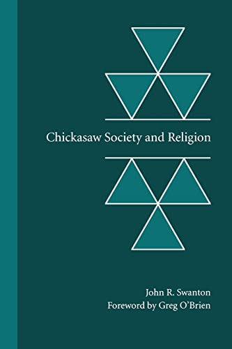 9780803293496: Chickasaw Society and Religion