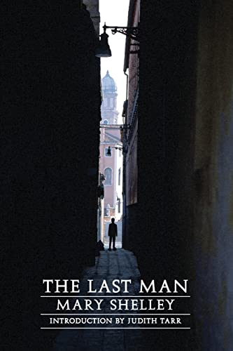 The Last Man (Second Edition) (Beyond Armageddon): Mary Shelley