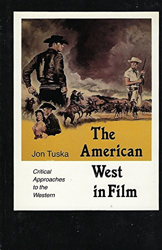 9780803294110: American West in Film: Critical Approaches to the Western