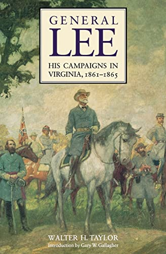 9780803294257: General Lee: His Campaigns in Virginia: His Campaigns in Virginia, 1861-1865