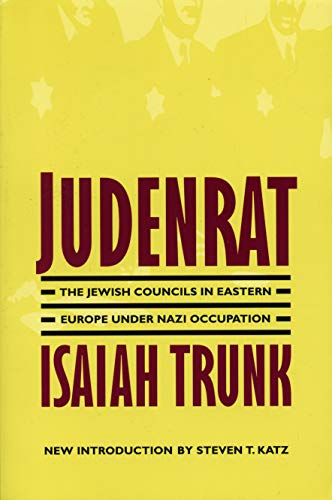 9780803294288: Judenrat: The Jewish Councils in Eastern Europe Under Nazi Occupation