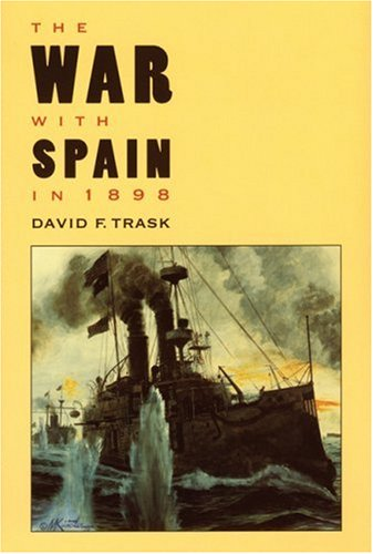 9780803294295: The War with Spain in 1898