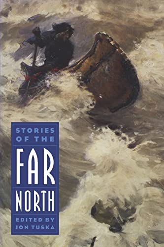 9780803294349: Stories of the Far North (Bison Book)