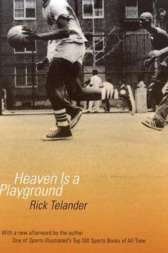 Heaven Is a Playground: Telander, Rick