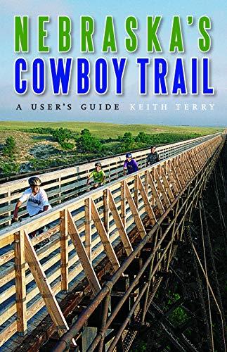 9780803294608: Nebraska's Cowboy Trail: A User's Guide