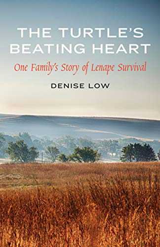 The Turtle's Beating Heart: One Family's Story: Low, Denise