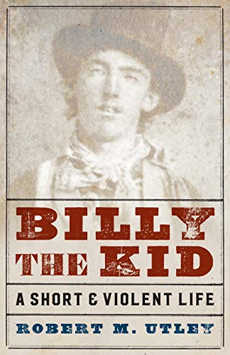 9780803295582: Billy the Kid: A Short and Violent Life