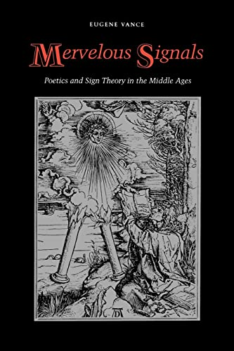 9780803296084: Mervelous Signals: Poetics and Sign Theory in the Middle Ages