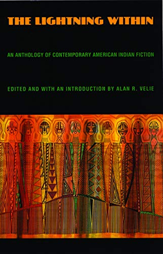 The Lightning Within: An Anthology of Contemporary American Indian Fiction