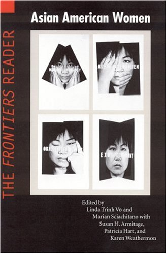 9780803296275: Asian American Women: The Frontiers Reader