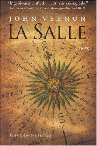 9780803296329: La Salle: A Novel