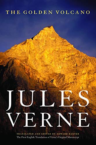 9780803296336: The Golden Volcano: The First English Translation of Verne's Original Manuscript (Bison Frontiers of Imagination)