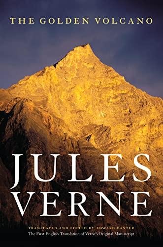 9780803296350: The Golden Volcano: The First English Translation of Verne's Original Manuscript (Bison Frontiers of Imagination)