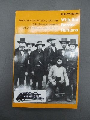 With the Border Ruffians: Memories Of THe Far West 1852-1868