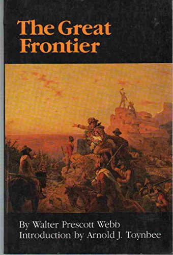 9780803297111: The Great Frontier