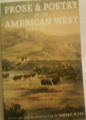 9780803297180: Prose and Poetry of the American West