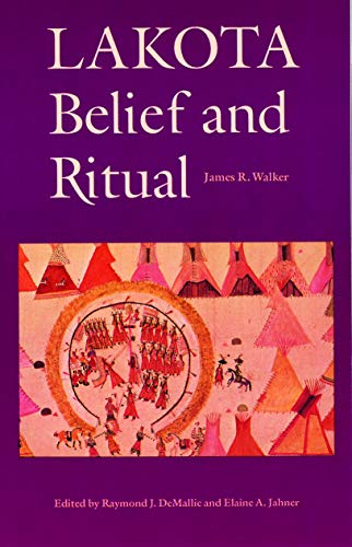 9780803297319: Lakota Belief and Ritual
