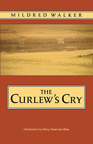 9780803297579: The Curlew's Cry (Bison Book)