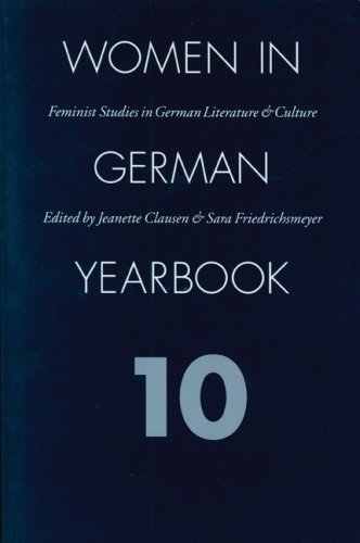 Women in German Yearbook 10: Feminist Studies in German Literature and Culture: Clausen, Jeanette; ...