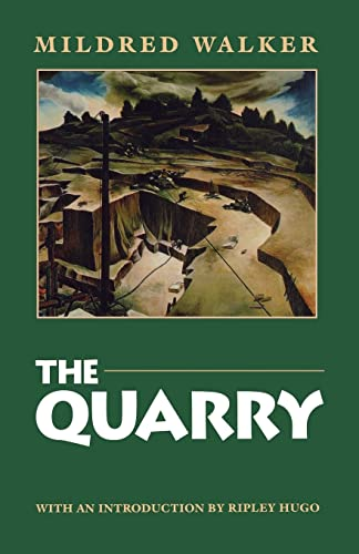 The Quarry: Walker, Mildred (Introduction By Ripley Hugo)