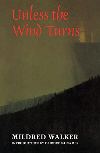 Unless the Wind Turns (9780803297814) by Walker, Mildred