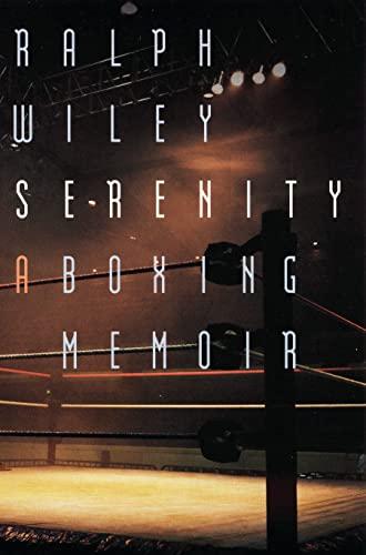 9780803298163: Serenity: A Boxing Memoir