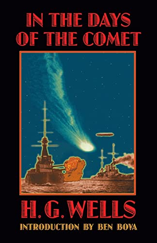 In the Days of the Comet: H. G. Wells