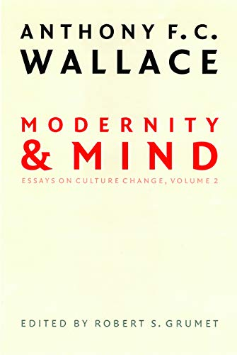 9780803298392: Modernity and Mind: Essays on Culture Change, Volume 2