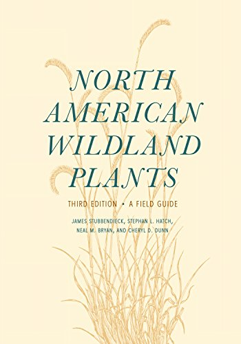9780803299658: North American Wildland Plants: A Field Guide