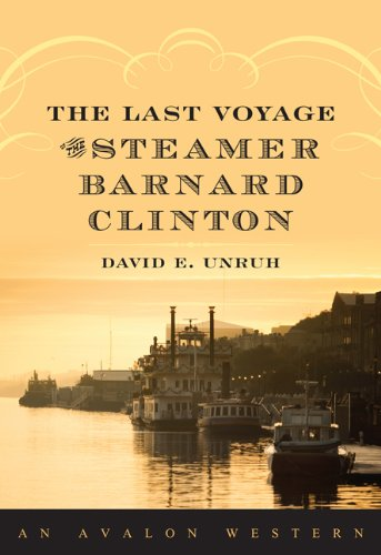 9780803474017: The Last Voyage of the Steamer Barnard Clinton
