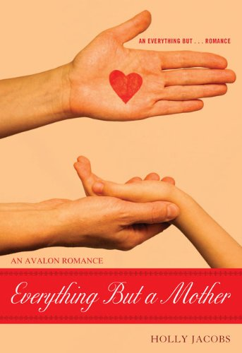 9780803474574: Everything But a Mother (Everything But...Series)