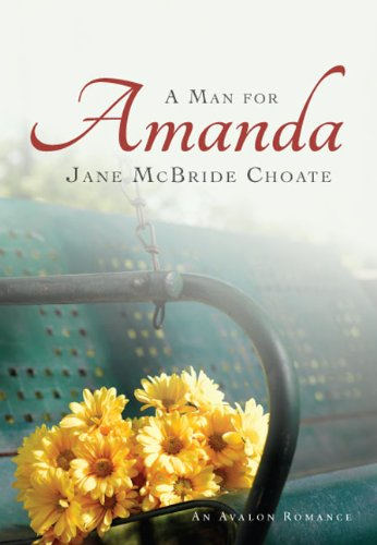 9780803474604: A Man For Amanda (Avalon Romance)