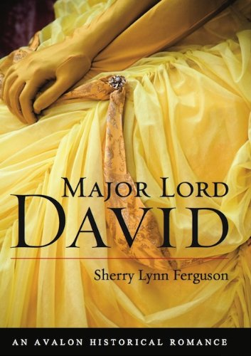 9780803477865: Major Lord David (Avalon Romance)