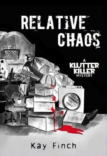 9780803477889: Relative Chaos (A Klutter Killer Mystery)