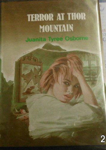 Terror at Thor Mountain: Osborne, Juanita Tyree