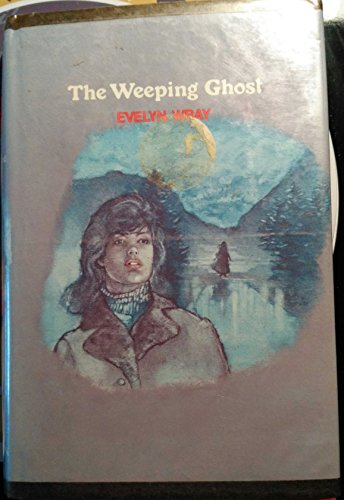 9780803485099: The Weeping Ghost