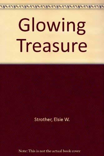 Glowing Treasure: Elsie W. Strother