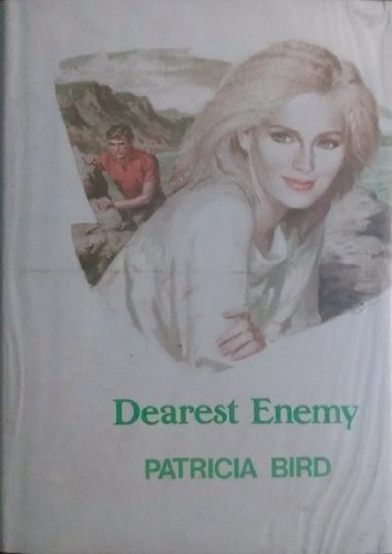 Dearest Enemy: Patricia Bird
