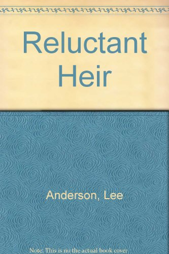 Reluctant Heir (0803488661) by Lee Anderson