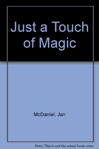9780803488830: Just a Touch of Magic