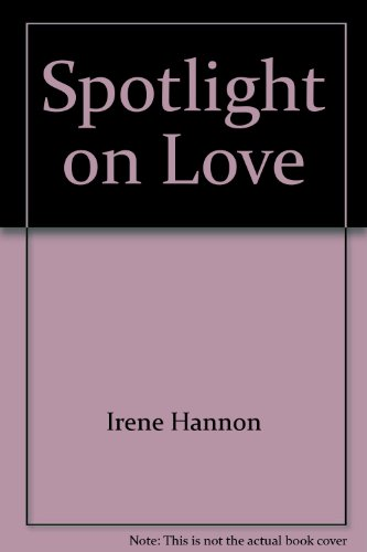 Spotlight on Love (0803489218) by Irene Hannon