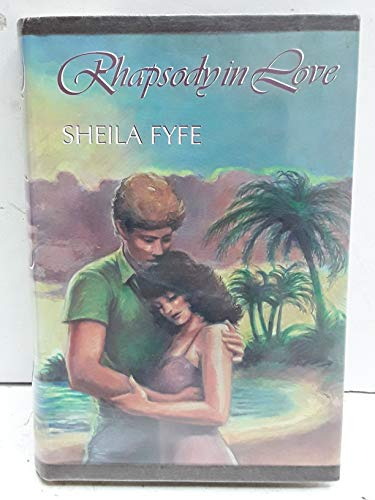 Rhapsody in Love: Fyfe, Sheila