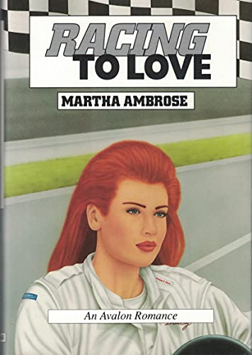 9780803490642: Racing to Love