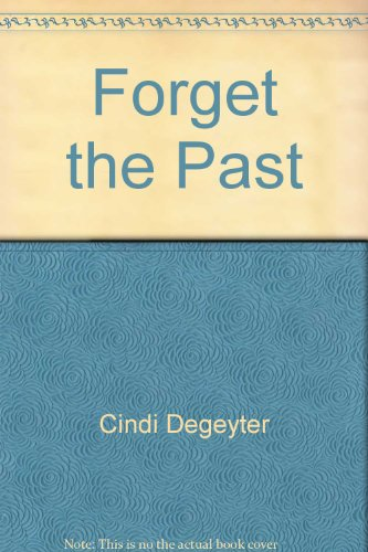 9780803491267: Forget the Past