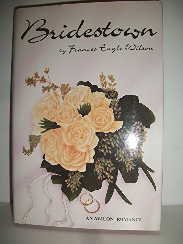 Bridestown: Wilson, Frances Engle