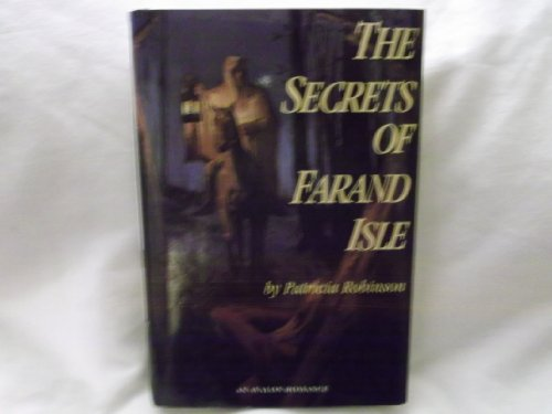 The Secrets Of Farand Isle (Avalon Romance): Robinson, Patricia